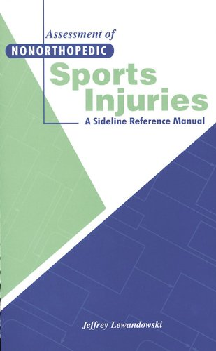 Assessment of Nonorthopedic Sports Injuries: A Sideline...