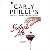 Seduce Me   [Carly Phillips]