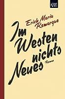 Im Westen nichts Neues: Roman. Ohne Material. (KiWi) (German Edition)