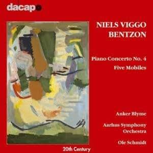 Bentzon: Piano Concerto No 4; 5 Mobiles Op 125