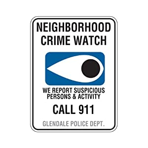 "CW-4, 24""x30"" DG3, Neighborhood Crime Watch Sign"