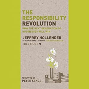 The Responsibility Revolution: How the Next Generation of Businesses Will Win | [Jeffrey Hollender]