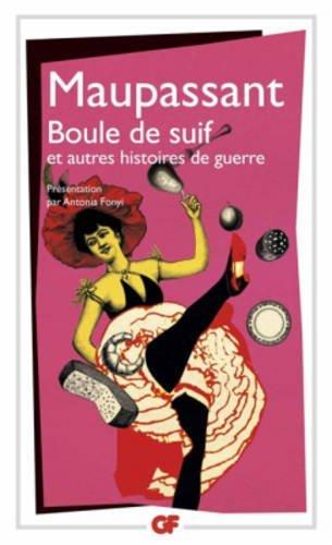 Boule De Suif Et Autres Histoires De Guerre (French Edition)