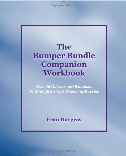 The Bumper Bundle Companion Workbook: 75 Quizzes and Exercises to Flex Your Modelling Muscles PDF