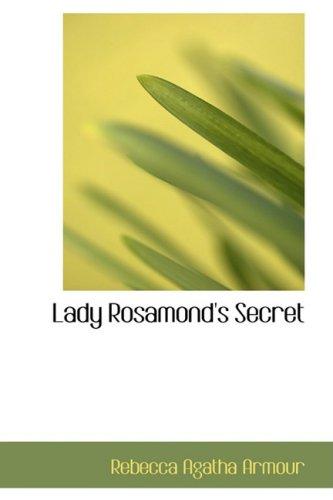 Lady Rosamond's Secret: A Romance of Fredericton