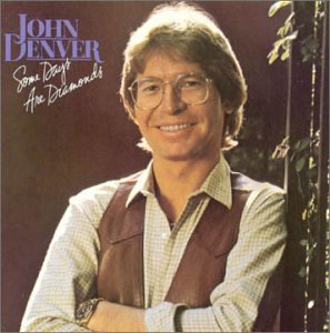John Denver - Some Days Are Diamonds - Zortam Music