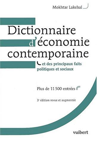 Dictionnaire d'économie contemporaine et des principaux faits politiques et sociaux. 3ème édition