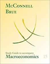 Study Guide for use with Macroeconomics by Campbell McConnell