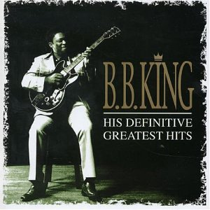 Bb King - His Definitive Greatest Hits (CD 2) - Zortam Music