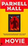 Movie (A Stanley Hastings Mystery Novel) (0446403954) by Hall, Parnell