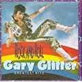 Rock & Roll: Gary Glitter's Greatest Hits [Aus Import]