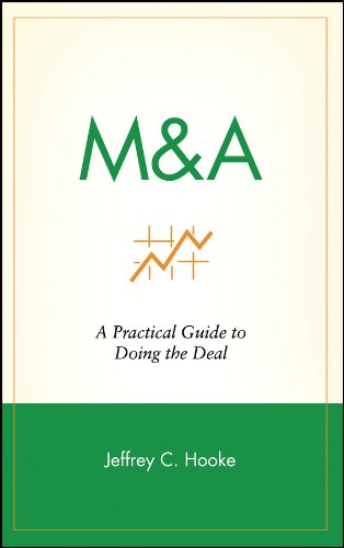 M&A: A Practical Guide to Doing the Deal (Frontiers in Finance Series)