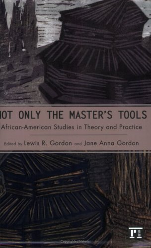 Not Only the Master's Tools: African American Studies in...