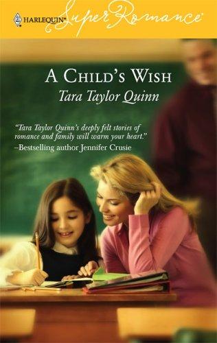 A Child's Wish (Harlequin Superromance No. 1350), TARA TAYLOR QUINN