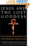 Jesus and the Lost Goddess: The Secre...