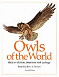 img - for Owls of the World: Their Evolution, Structure and Ecology book / textbook / text book