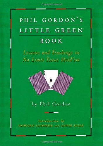phil-gordons-little-green-book-lessons-and-teachings-in-no-limit-texas-holdem