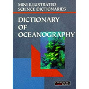 Bloomsbury Illustrated Dictionary of Oceanography Bloomsbury ...