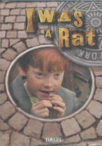 I Was a Rat (Feature FIlms for Families)