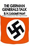 The German Generals Talk (0688060129) by Basil H. Liddell Hart