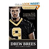 {COMING BACK STRONGER} BY Brees, Drew(Author)Coming Back Stronger: Unleashing the Hidden Power of Adversity(Hardcover) ON 24 Jun 2010)