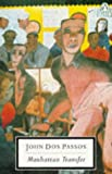 John Dos Passos Manhattan Transfer (Twentieth Century Classics)