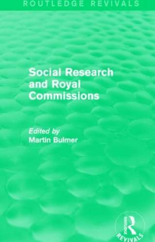 social-research-and-royal-commissions-routledge-revivals
