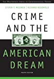 img - for Crime and the American Dream (Wadsworth Series in Criminological Theory) book / textbook / text book