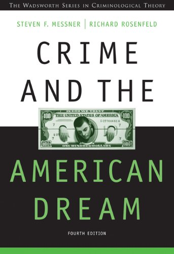 Crime and the American Dream (Wadsworth Series in...
