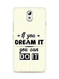 Amez If you can Dream it You can do it Back Cover For Lenovo Vibe P1M