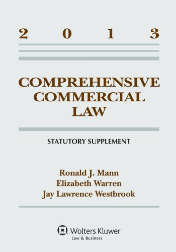 Comprehensive Commercial Law 2013 Statutory Supplement