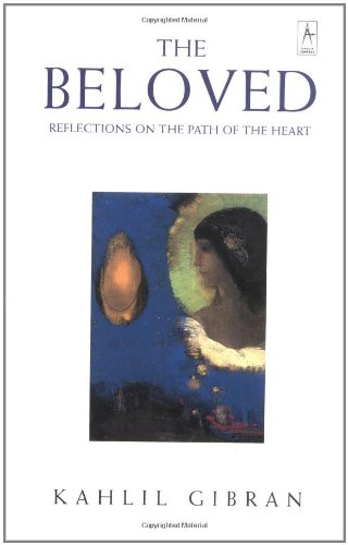 The Beloved: Reflections on the Path of the Heart (Compass)