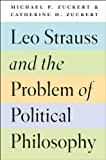 img - for Leo Strauss and the Problem of Political Philosophy book / textbook / text book