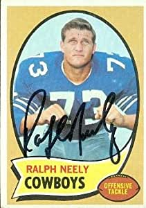 Ralph Neely autographed Football Card (Dallas Cowboys) 1970 Topps #4
