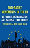 img - for Anti-Racist Movements in the EU: Between Europeanisation and National Trajectories Anti-Racist Move book / textbook / text book