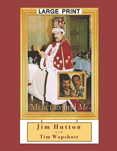 Mercury and Me [Hutton, Jim - Wapshott, Tim] (Tapa Blanda)