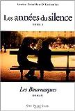 echange, troc Louise Tremblay-d'Essiambre - Les années du silence, Tome 5 : Les Bourrasques