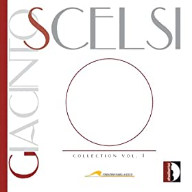 Giacinto Scelsi : Collection, Vol. 1