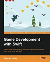 Game Development with Swift Front Cover