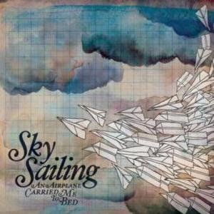 [Sky Sailing] An Airplane Carried Me To Bed