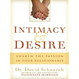 Intimacy & Desire ~ David Schnarch