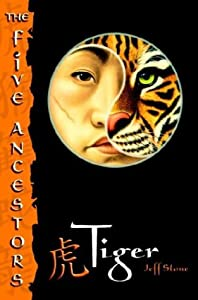 "Cover of ""Tiger (The Five Ancestors, Book..."