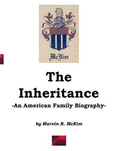 The Inheritance: An American Family Biography