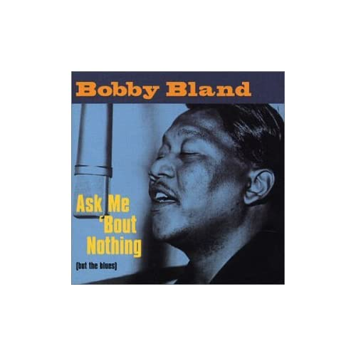Ask-Me-Bout-Nothing-But-the-Blues-Bobby-Blue-Bland-Audio-CD