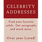 The Celebrity Address White Pages: Addresses for Paris Hilton, Brad Pitt, Britney Spears, Tom Cruise, Jennifer Aniston, Pamela Anderson, Angelina Jolie and more! book cover
