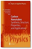Carbon Nanotubes: Synthesis, Structure, Properties and Applications