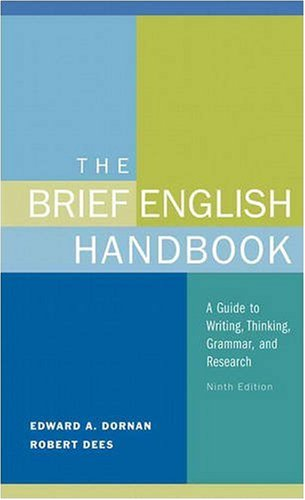 The Brief English Handbook: A Guide to Writing, Thinking,...