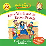 Gold Stars: Snow White and the Seven Dwarfs (1405492619) by Gaby Goldsack