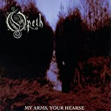 My Arms Your Hearse by Opeth (1998-08-18)
