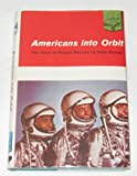 img - for Americans into Orbit: The Story of Project Mercury (Landmark Books, 101) book / textbook / text book
